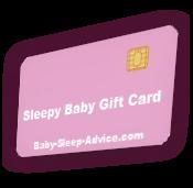 Sleepy Baby Gift Card at Baby Sleep Advice